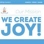 Bishop-McCann Mission - We Create Joy