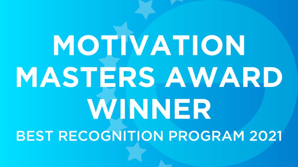 Motivation Masters Award Winner: Best Recognition Program 2021